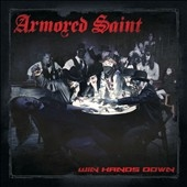 Armored Saint/Win Hands Down[153842]