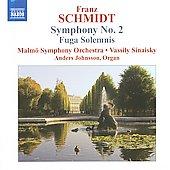 ヴァシリー・シナイスキー/F.Schmidt: Symphony No.2, Fuga Solemnis / Vassily Sinaisky, Malmo SO, Anders Johnsson[8570589]