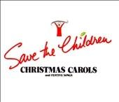 Save the Children, Christmas Carols & Festive Song