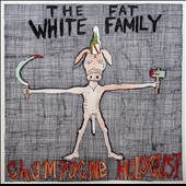 The Fat White Family/Champagne Holocaust[1473]