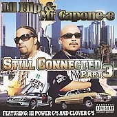 Lil' Flip/Mr. Capone-E/Still Connected Part 3 [PA] [HPOCD2094]