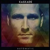 Kaskade/Automatic[936249277]