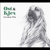 Ost &Kjex/Freedom Wig[DIYNAMICCD13]