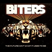 Biters/The Future Ain't What It Used to Be[ERRE5020412]