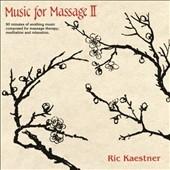 Ric Kaestner/【ワケあり特価】Music For Massage II<限定盤>[SIFS11W]