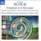 ダリア・アトラス/Bloch: Symphony in E flat major, Macbeth - Two Interludes, etc[8573290]