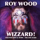 Wizzard, The (Greatest Hits And More - The EMI Years)