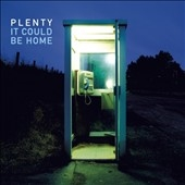 Plenty/It Could Be Home (Colour Vinyl)[KAR141LPC]