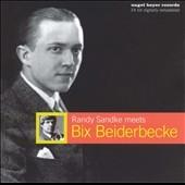 Randy Sandke/Randy Sandke Meets Bix Beiderbecke [NHCD3002]