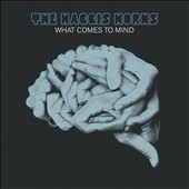 The Haggis Horns/What Comes to Mind[HRCD001]