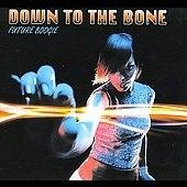 Down To The Bone/Future Boogie [4/21][SHA51732]