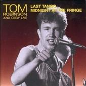 Last Tango/Midnight At The Fringe