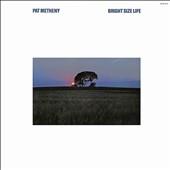 Pat Metheny/Bright Size Life[827133]