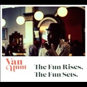 Van Hunt/The Fun Rises, The Fun Sets[GHS15]