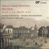 ハンス=クリストフ・ラーデマン/J.D.Heinichen: Messen - Missa No.11, No.12[83272]