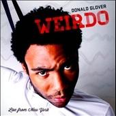 Donald Glover/Weirdo : Live from New York [EOECD7225]