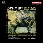 クリスチャン・ヤルヴィ/F.Schmidt: Das Buch mit Sieben Siegeln (The Book of the Seven Seals) (9/29, 10/2/2005)  / Kristjan Jarvi(cond), Vienna Tonkuenstler Orchestra, Johannes Chum(T), etc[CHSA5061]