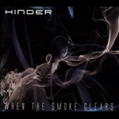 Hinder/When the Smoke Clears[TE5172]