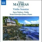 Trickey, Sara/W.Mathias: Violin Sonatas No.1 Op.15, No.2 Op.94, Violin Sonata (1952)[8572292]
