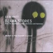 ポール・ダンモール/Ed Bennett: Dzama Stories, I Need This [QTZ2082]