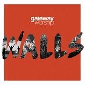 Gateway Worship/Walls [5930975]