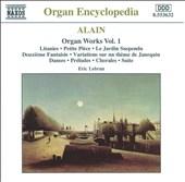 J.Alain: Organ Works, Volume 1