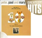 Peter, Paul & Mary/Best Of Peter, Paul & Mary: Ten Years Together, The[7599273282]