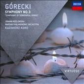 カジミェシュ・コルト/Gorecki: Symphony No.3