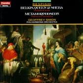 Respighi: Belkis-Queen of Sheba, etc / Simon, Philharmonia