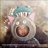 The Downtown Fiction/Let's Be Animals[2527056]