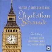 Elizabethan Serenade - Classics of British Light Music[4725092]