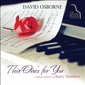 This One's For You: A Piano Tribute To Barry Manilow