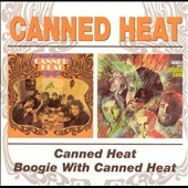 Canned Heat/Boogie With Canned Heat CD