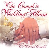 The Complete Wedding Album / The Westwind Ensemble