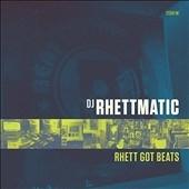 DJ Rhettmatic/Rhett Got Beats[SCMU1251]