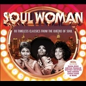 Soul Woman: 80 Timeless Classics From The Queens Of Soul[600753811832]