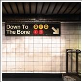 Down To The Bone/Dig It[TRRH692]