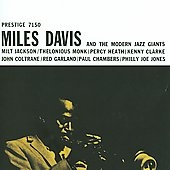 Miles Davis And The Modern Jazz Giants CD