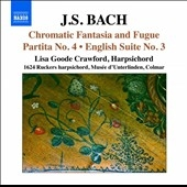 リサ・グード・クロフォード/J.S.Bach: Chromatic Fantasia &Fugue BWV.903, Partita No.4, English Suite No.3[8572309]