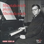 ドミートリー・ショスタコーヴィチ/Shostakovich plays Shostakovich [PRD250365]