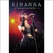 Rihanna/Good Girl Gone Bad Live[1763610]