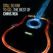 Still So Far To Go...The Best Of Chris Rea CD