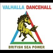 British Sea Power/Valhalla Dancehall[RTRADCD549]