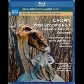 Chopin: Piano Concerto No.1, Fantasia on Polish Airs Op.13, Krakowiak Op.14
