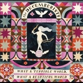 The Decemberists/What a Terrible World, What a Beautiful World[RTRADC756]