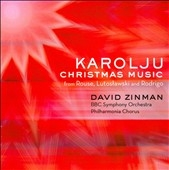 BBC交響楽団/C.Rouse: Karoliju; Lutoslawski : 20 Polish Christmas Carols; Rodrigo: Retablo de Navidad (3/19-21/2007) / David Zinman(cond), BBC SO, etc[88697115612]
