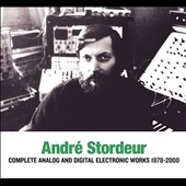Andre Stordeur/Complete Analog and Digital Electronic Music 1978-2000[SR395]