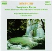 エンリケ・バティス/Respighi: Symphonic Poems / Batiz, Royal Philharmonic[8550539]
