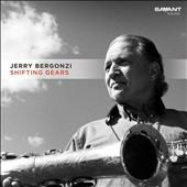 Jerry Bergonzi/Shifting Gears [CD422123]