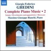 マッシモ・ジュゼッペ・ビアンキ/G.F.Ghedini: Complete Piano Music Vol.2[8572330]